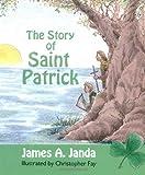 The Story of Saint Patrick
