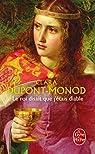 Le roi disait que j'étais diable par Dupont-Monod