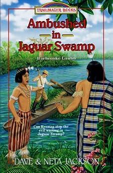 Ambushed in Jaguar Swamp (Trailblazer Books Book 30)