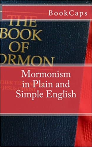 Mormonism in Plain and Simple English