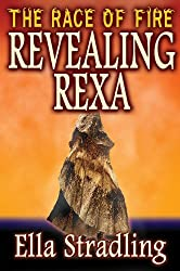 Revealing Rexa (The Race of Fire Book 1)