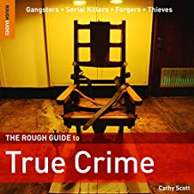The Rough Guide to True Crime (Rough Guides Reference)