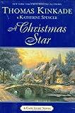 A Christmas Star, Thomas Kinkade and Katherine Spencer, 0425223582