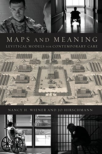 Maps and Meaning: Levitical Models for Contemporary Care