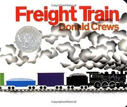 Freight Train (Caldecott Collection)