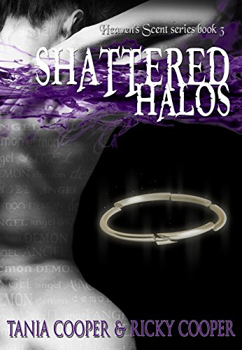 Shattered Halos: Heaven's Scent book 3