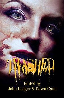Trashed by [Goforth, Jim, Brown, Dani, Noe, Michael, Hunter, Justin, Garza, Michelle, Lason, Melissa, Pratt, Essel]