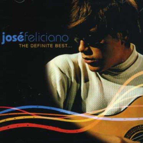 Definite Best (Best Of Jose Feliciano)