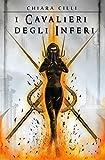 I Cavalieri degli Inferi (La Regina degli Inferi #0.5) (Italian Edition)