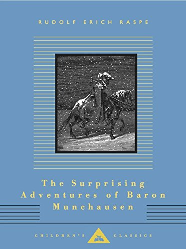 The Surprising Adventures of Baron Munchausen (Everyman's Library Children's Classics Series) (The Adventures Of The Baron Of Munchausen)