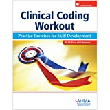 Clinical Coding Workout with Answers, 2012 Edition, Ahima, 1584263334