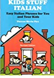 img - for Kids Stuff Italian: Easy Italian Phrases to Teach Your Kids (Bilingual Kids) book / textbook / text book