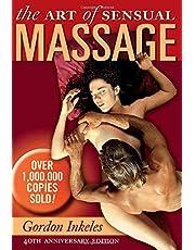 The Art of Sensual Massage: 40th Anniversary Edition