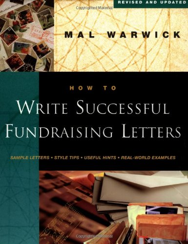 How to Write Successful Fundraising Letters (Successful Raising Letters Fund)
