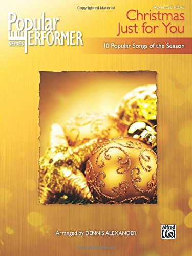 Popular Performer -- A Christmas Just for You: 10 Popular Songs of the Season (Popular Performer Series)