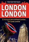 capa de London London. O Único Guia Para Conhecer Londres Utilizando Metrô