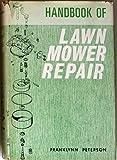 Handbook of Lawn Mower Repair