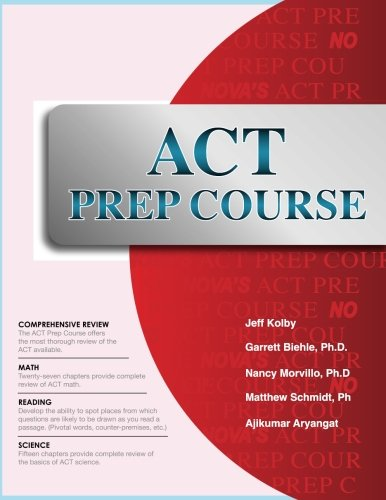 ACT Prep Course: The Most Comprehensive ACT Book Available