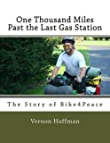 One Thousand Miles Past the Last Gas Station: The Story of Bike4Peace