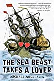The Sea Beast Takes a Lover: Stories