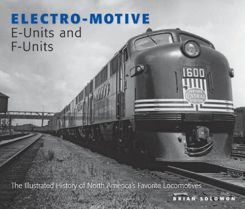 Diesel Locomotive Series - Electro-Motive E-Units and F-Units