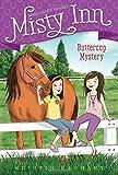 Buttercup Mystery (2) (Marguerite Henry's Misty Inn)