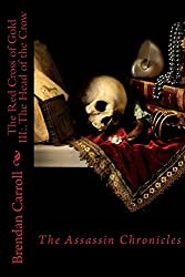 The Red Cross of Gold XIV:.: The Skull of Sidon (The Assassin Chronicles Book 14)