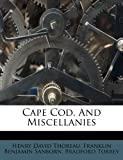 Cape Cod, and Miscellanies, Henry David Thoreau, 1286606969
