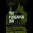 THE FORSAKEN INN (Gothic Mystery Classic): Historical Thriller: Intriguing Novel Featuring Dark Events Surrounding a Mysterious Murder