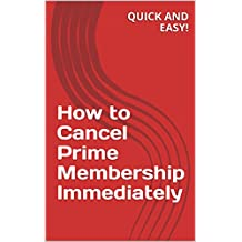 How to Cancel Prime Membership Immediately for Free: End Amazon Prime Subscription