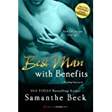 Best Man with Benefits (Wedding Dare series Book 4)