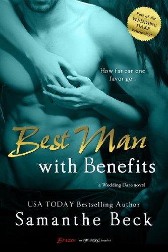Best Man with Benefits (Wedding Dare series