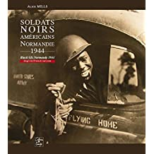 Soldats Noirs Américains Normandie 1944 (French Edition)