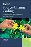 Joint Source-Channel Coding, Vinay Chande and Pamela Cosman, 1119978521