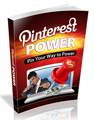 Pinterest Power: Pin Your Way to Power
