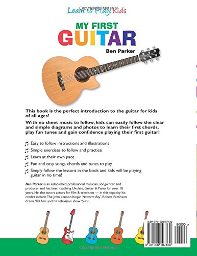 My First Guitar Learn To Play Kids Ben Parker 8601404220623 Amazon Books