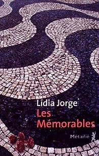 Les mémorables par Lídia Jorge
