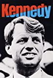 Bobby Kennedy Democratic Presidential Campaign Poster, Democrat, Civil Rights Leader
