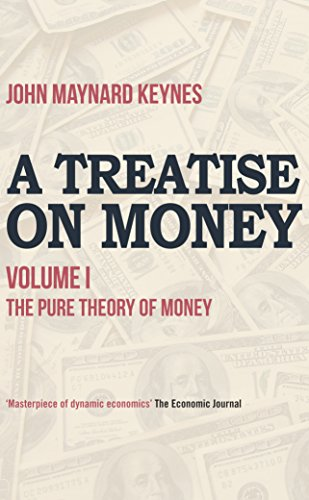 A treatise on money the pure theory of money english edition a treatise on money the pure theory of money english edition por fandeluxe Image collections