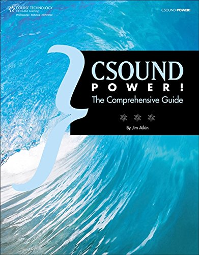 Csound Power! by Brand: Course Technology PTR