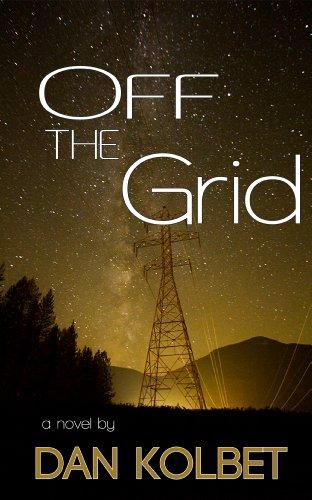 Off The Grid by [Kolbet, Dan]