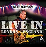 Live in London...England!