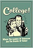 College Leaders of Tomorrow Drunks of Today Funny Retro Poster 13 x 19in