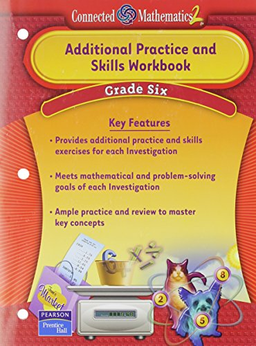 PRENTICE HALL CONNECTED MATHEMATICS GRADE 6 ADDITIONAL PRACTICE         WORKBOOK 2006C (Connected Mathematics 2)