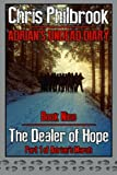 The Dealer of Hope: Adrian's Undead Diary Book Nine (Volume 9)