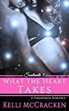 What the Heart Takes (Soulmate Series Book 3)