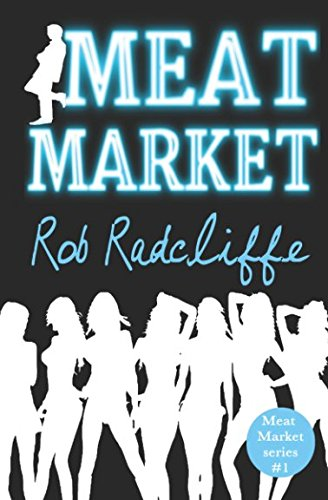 Meat Market Reluctant Lothario Unsociable Chameleon Newly Single  pdf epub download ebook
