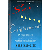 Sex Death Enlightenment: A True Story (English Edition)
