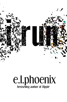 I Run: A Novel by [Phoenix, E.L.]