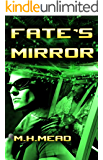 Fate's Mirror: (A Detroit Next novel)